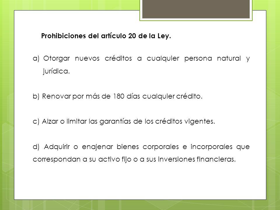 Prohibiciones del artículo 20 de la Ley.