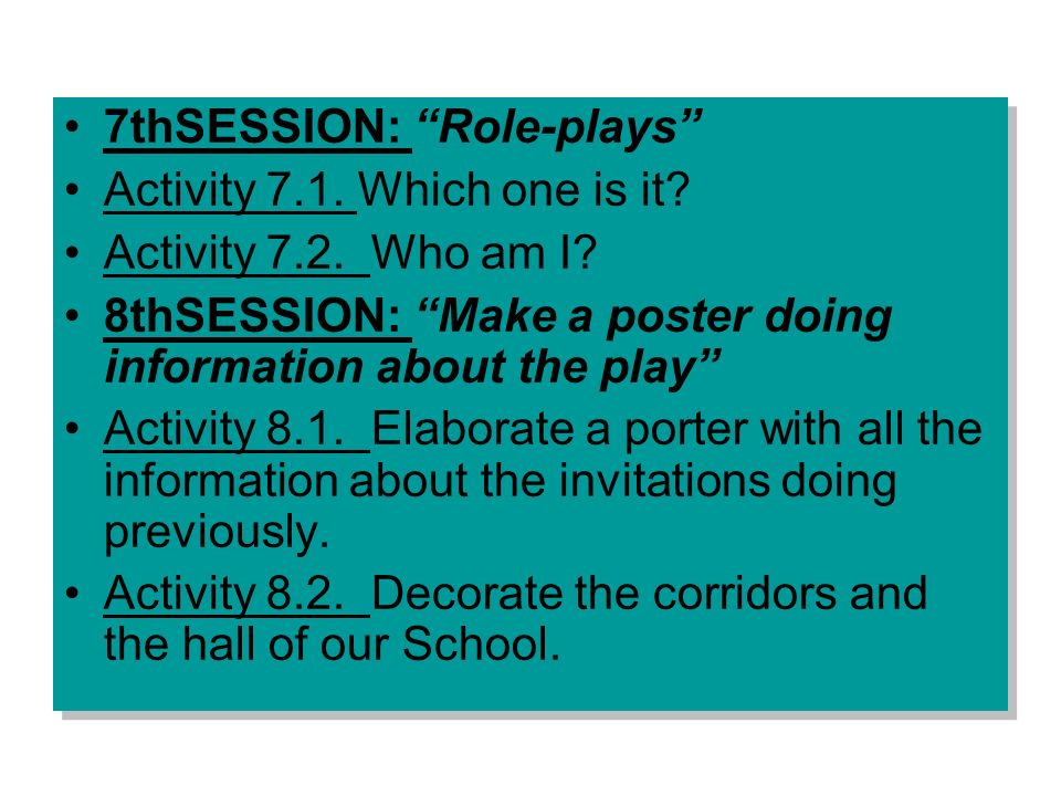 7thSESSION: Role-plays