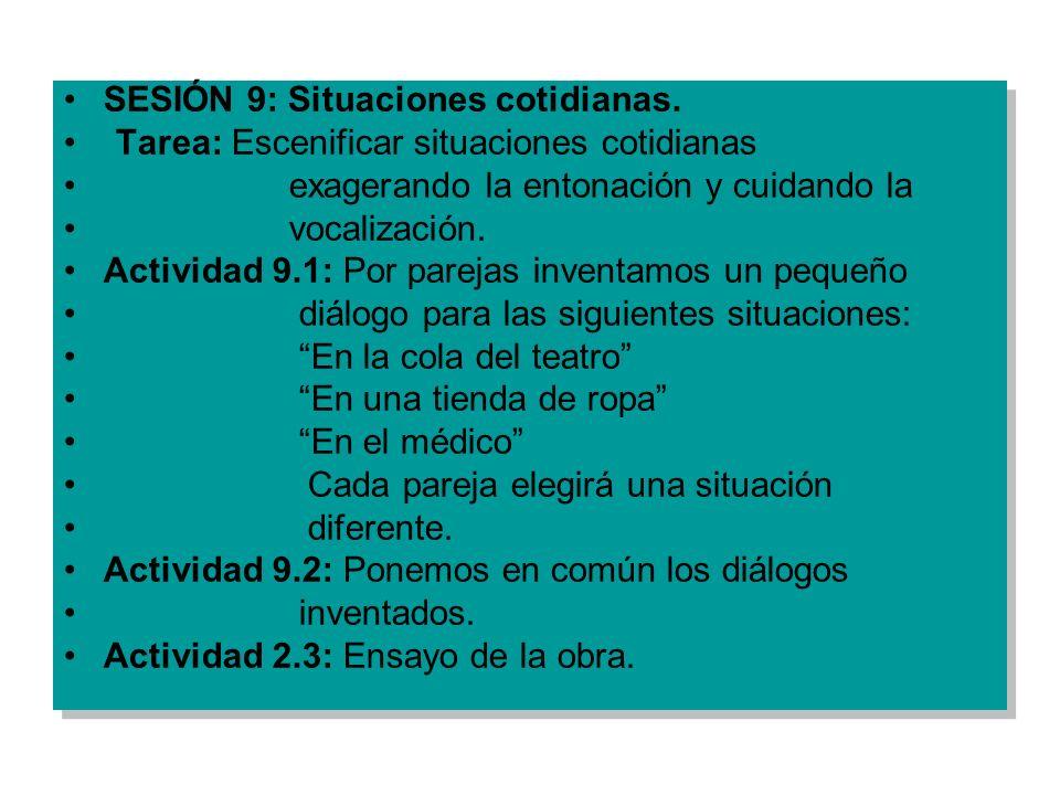 SESIÓN 9: Situaciones cotidianas.