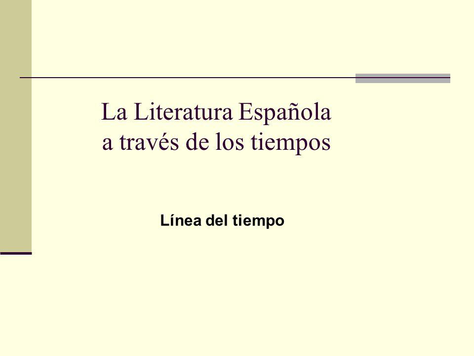 La Literatura Española a través de los tiempos
