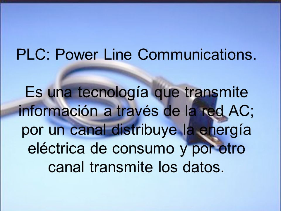 PLC: Power Line Communications