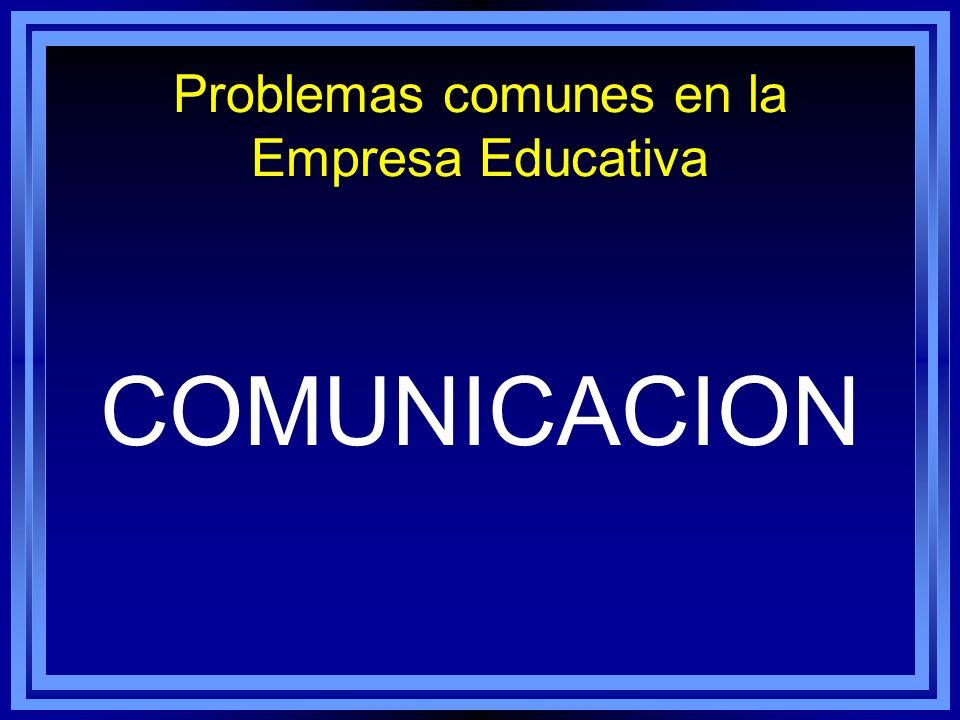 Problemas comunes en la Empresa Educativa