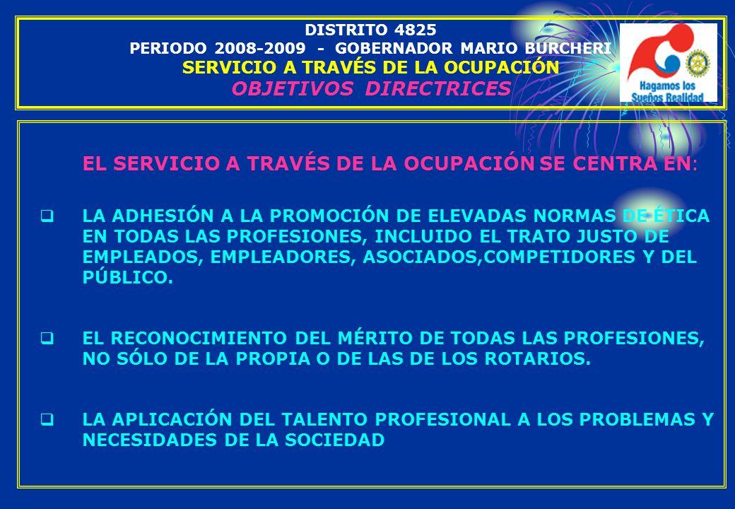 EL SERVICIO A TRAVÉS DE LA OCUPACIÓN SE CENTRA EN: