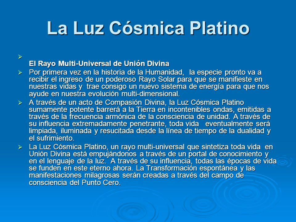 La Luz Cósmica Platino El Rayo Multi-Universal de Unión Divina
