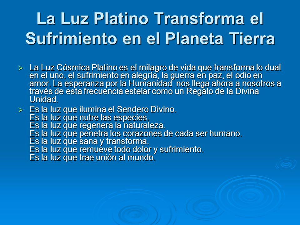 La Luz Platino Transforma el Sufrimiento en el Planeta Tierra
