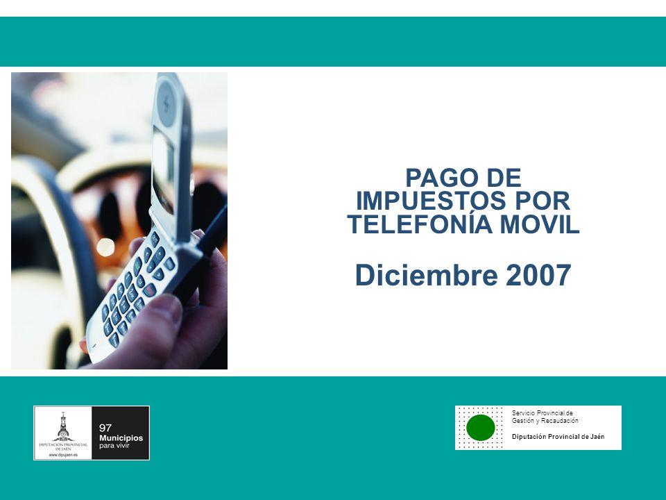 PAGO DE IMPUESTOS POR TELEFONÍA MOVIL