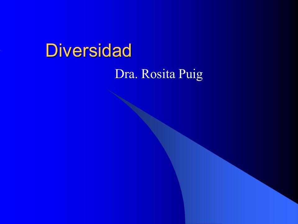 Diversidad Dra. Rosita Puig