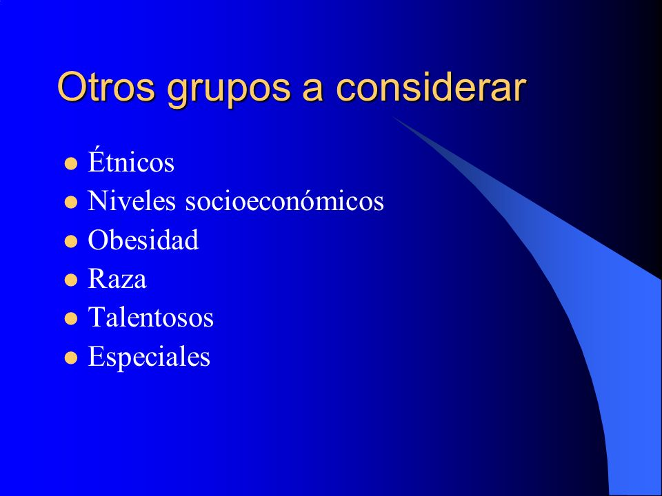 Otros grupos a considerar