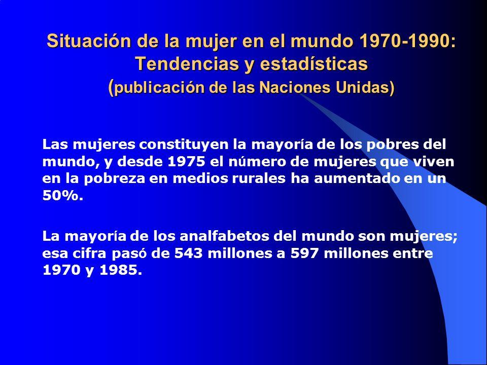 Situación de la mujer en el mundo 1970-1990: Tendencias y estadísticas (publicación de las Naciones Unidas)