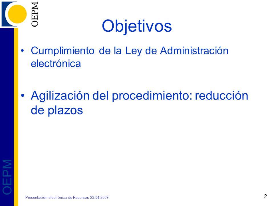 Objetivos Agilización del procedimiento: reducción de plazos