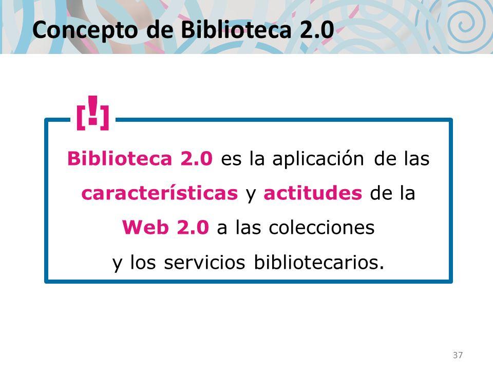 Concepto de Biblioteca 2.0