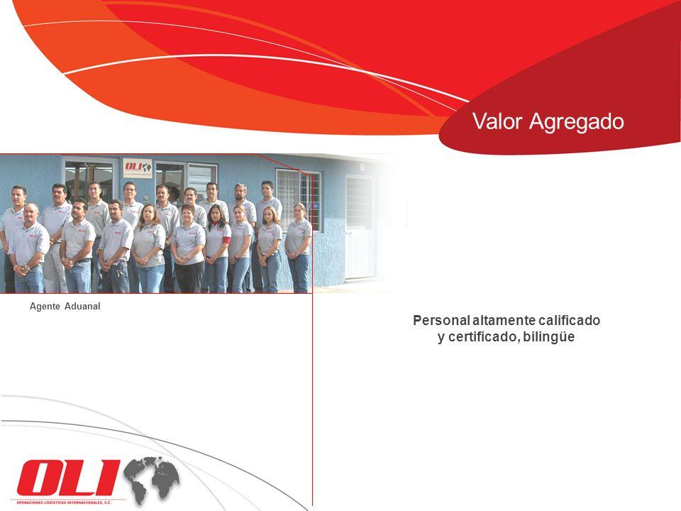 Personal altamente calificado y certificado, bilingüe