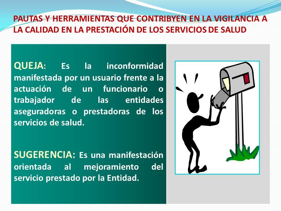 PAUTAS Y HERRAMIENTAS QUE CONTRIBYEN EN LA VIGILANCIA A LA CALIDAD EN LA PRESTACIÓN DE LOS SERVICIOS DE SALUD
