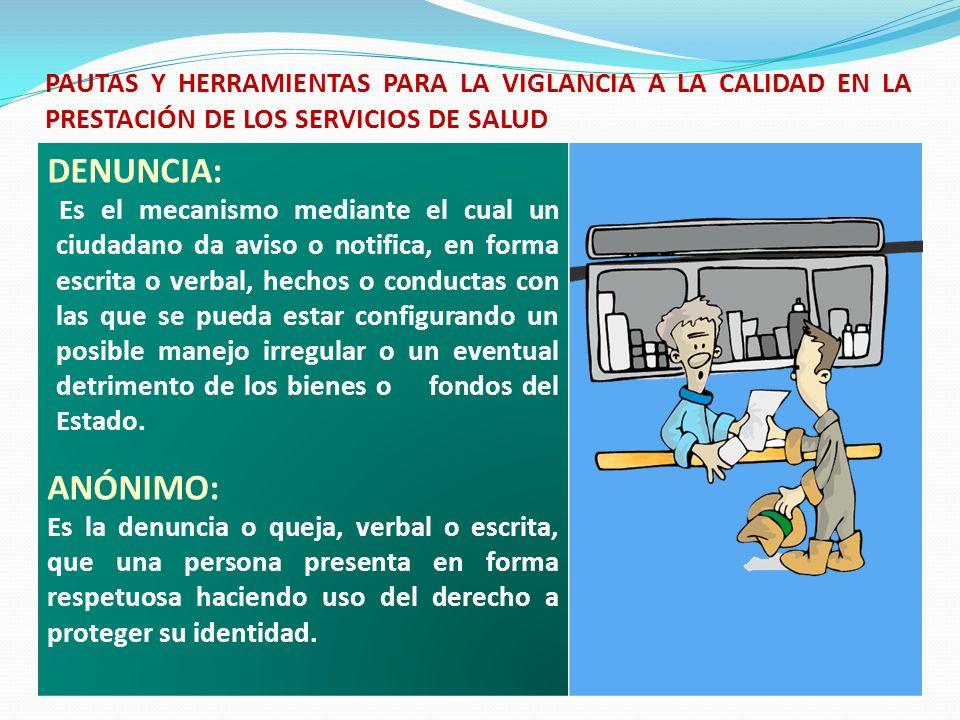 PAUTAS Y HERRAMIENTAS PARA LA VIGLANCIA A LA CALIDAD EN LA PRESTACIÓN DE LOS SERVICIOS DE SALUD