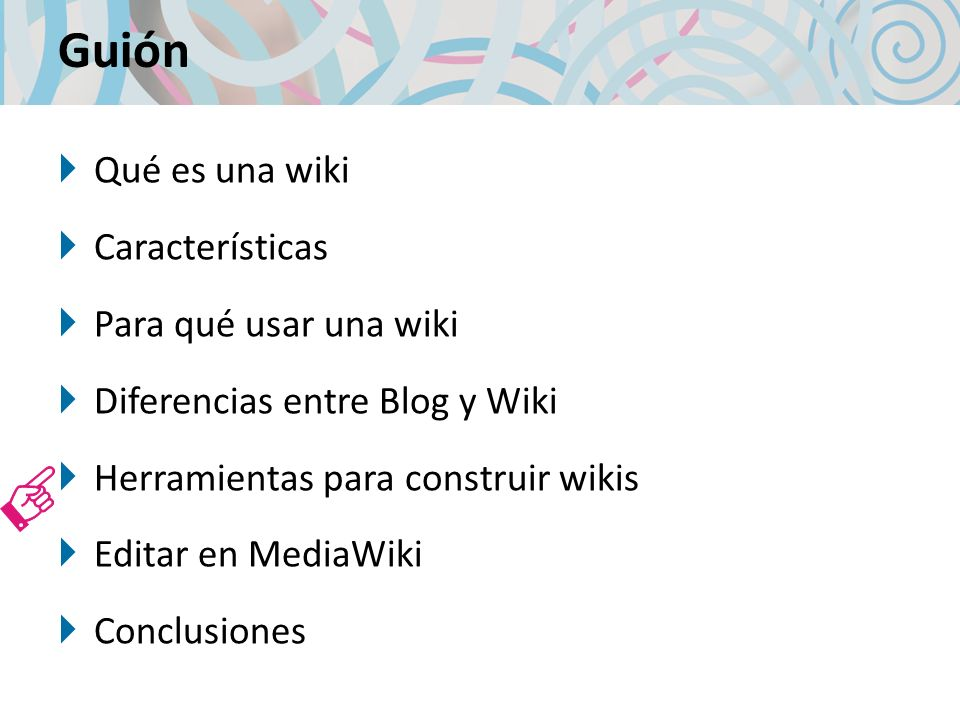 Guión Qué es una wiki Características Para qué usar una wiki