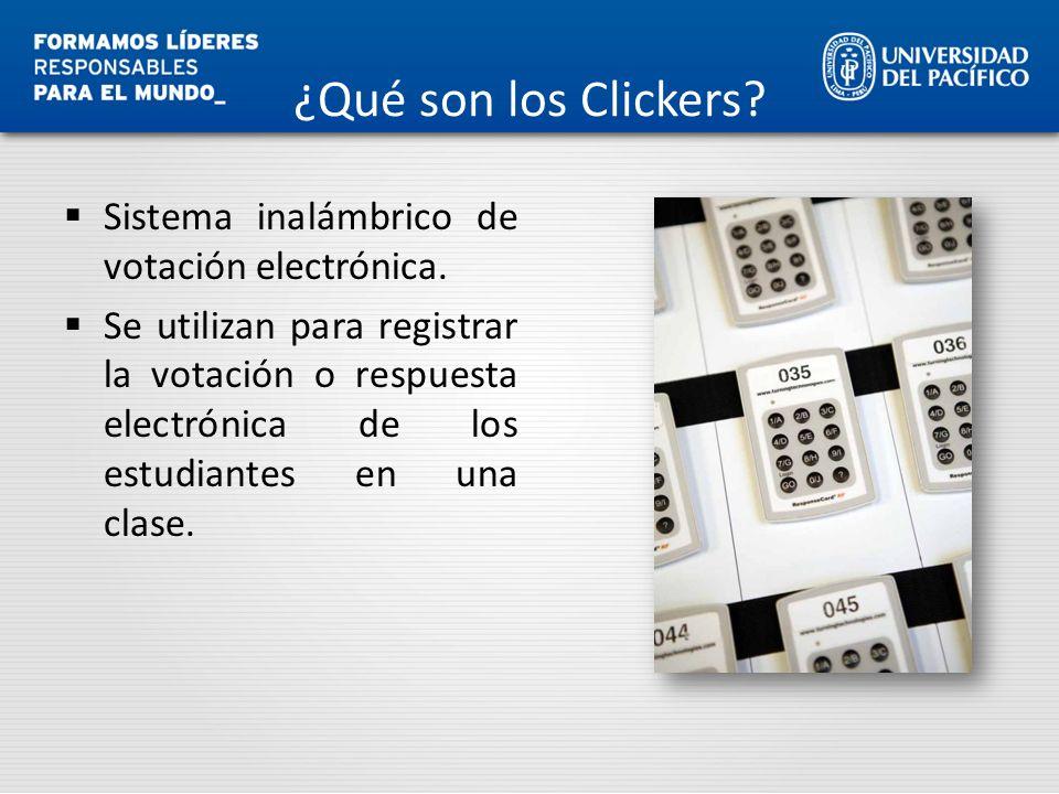 ¿Qué son los Clickers Sistema inalámbrico de votación electrónica.