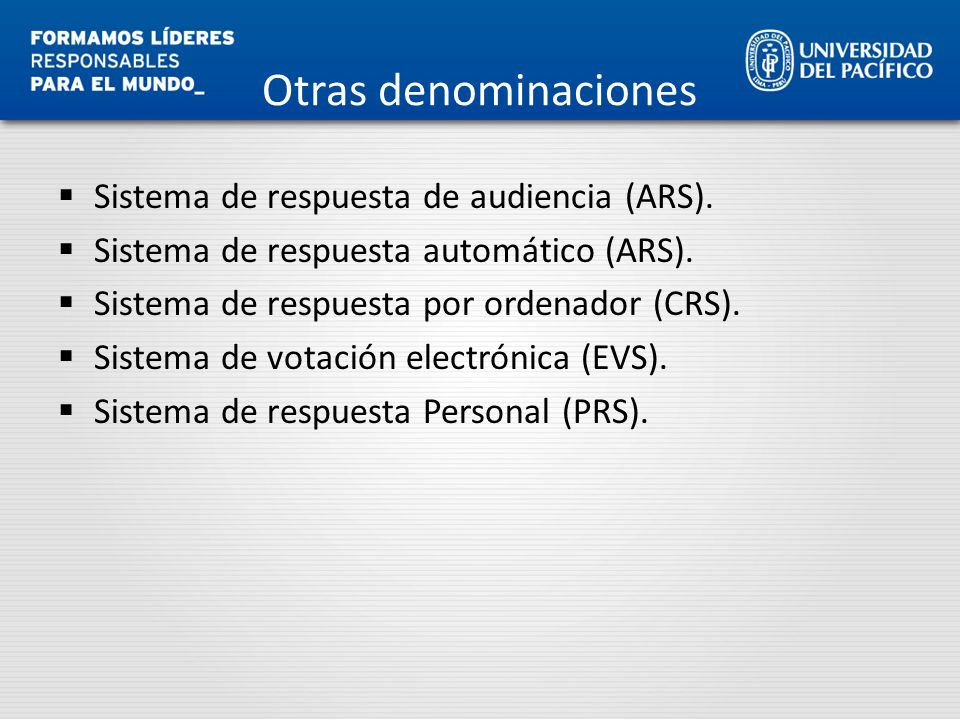 Otras denominaciones Sistema de respuesta de audiencia (ARS).