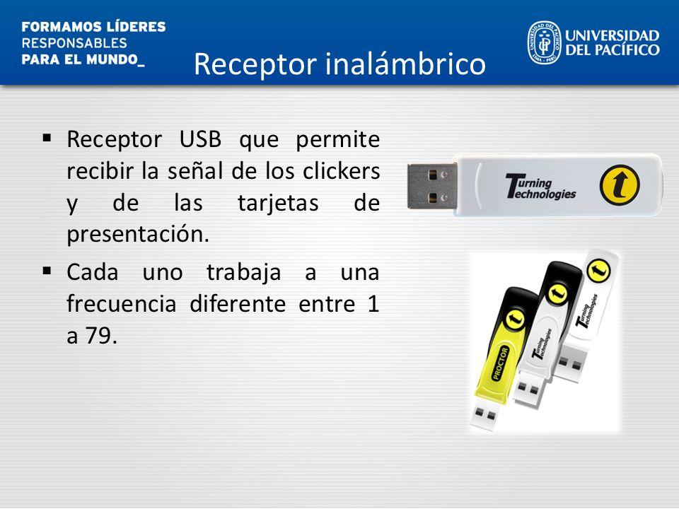 Receptor inalámbrico Receptor USB que permite recibir la señal de los clickers y de las tarjetas de presentación.