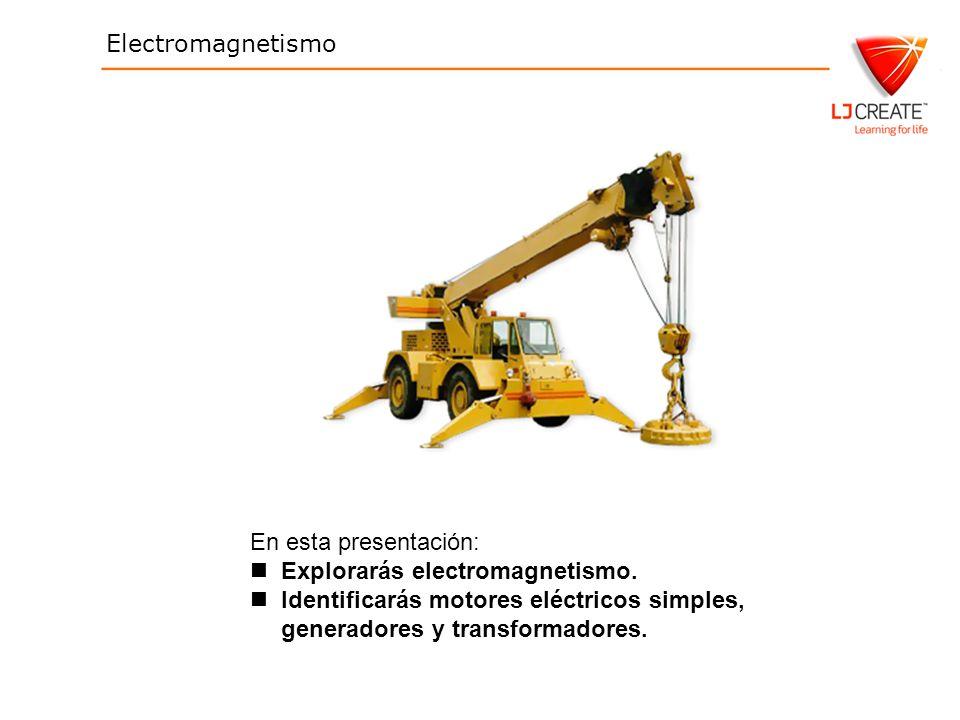 En esta presentación: Explorarás electromagnetismo.