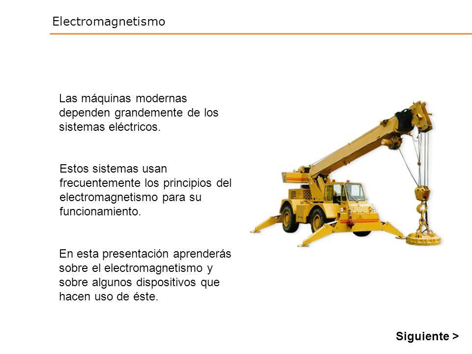 Las máquinas modernas dependen grandemente de los sistemas eléctricos.