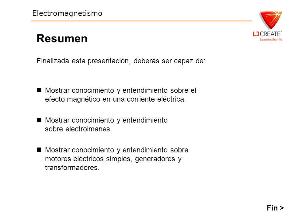 Resumen Finalizada esta presentación, deberás ser capaz de: