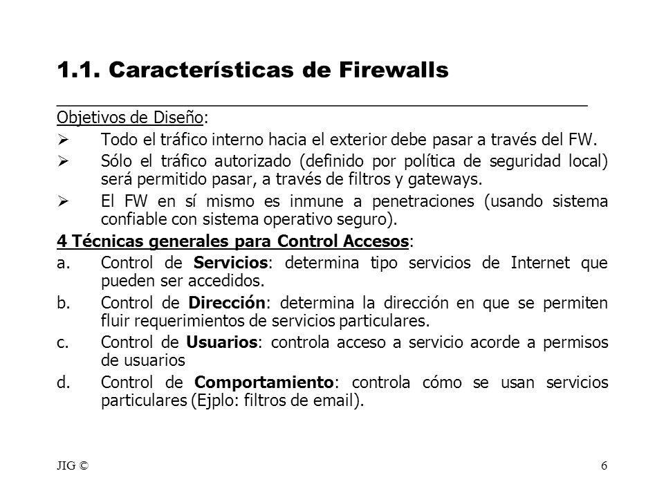 1.1. Características de Firewalls ________________________________________________