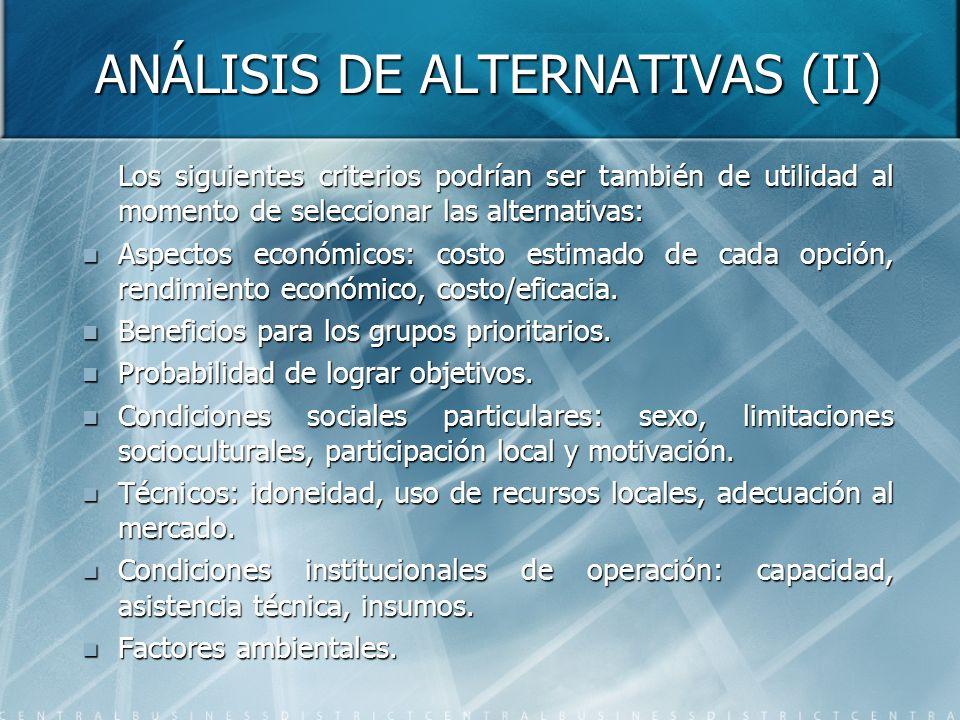 ANÁLISIS DE ALTERNATIVAS (II)