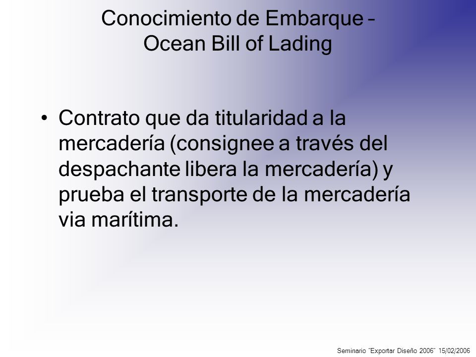 Conocimiento de Embarque – Ocean Bill of Lading