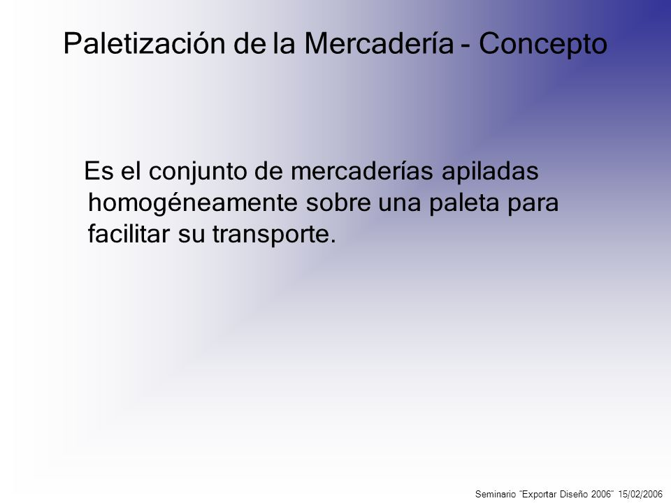 Paletización de la Mercadería - Concepto