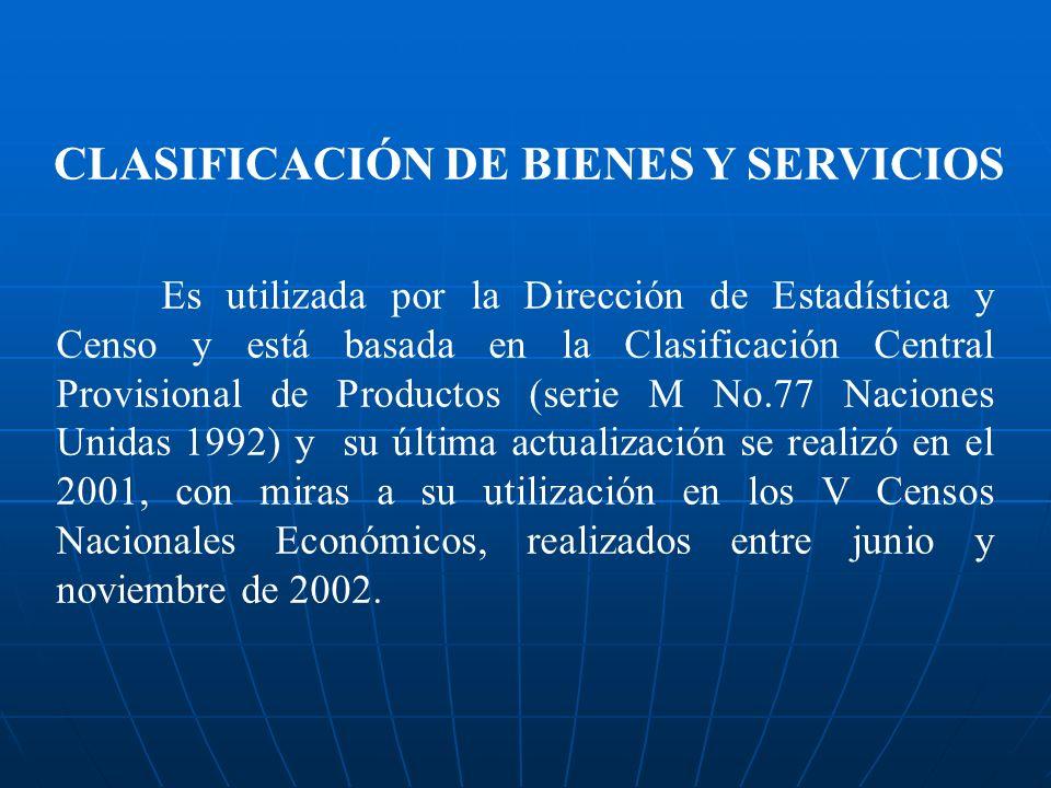 CLASIFICACIÓN DE BIENES Y SERVICIOS