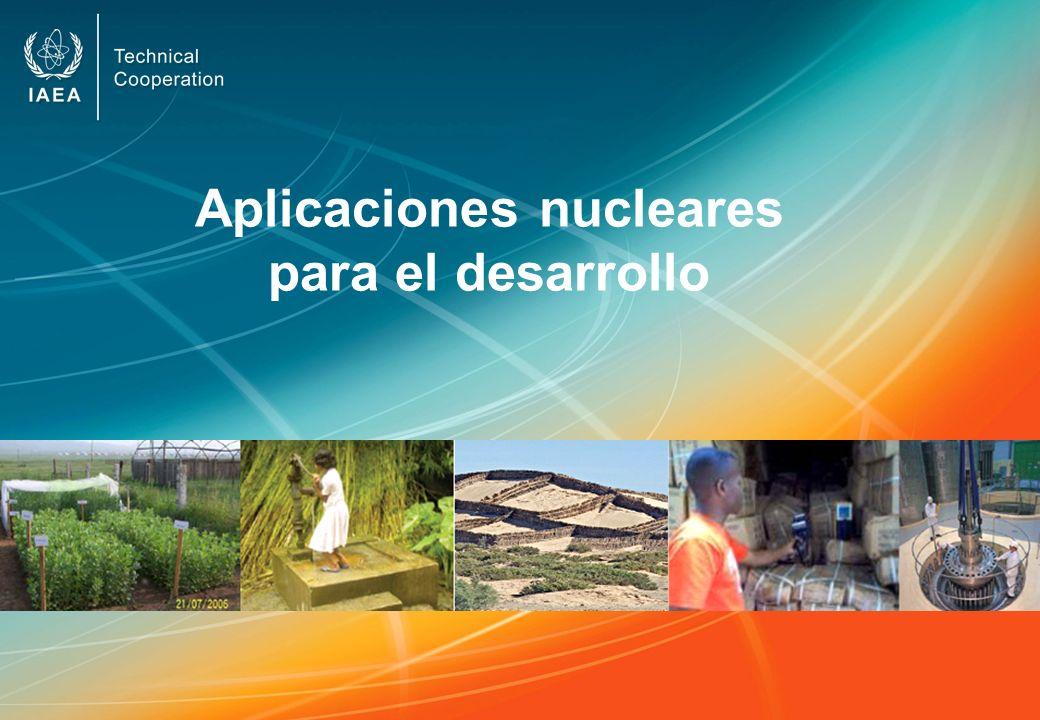 Aplicaciones nucleares para el desarrollo