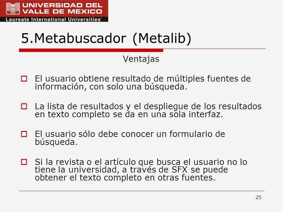 5.Metabuscador (Metalib)