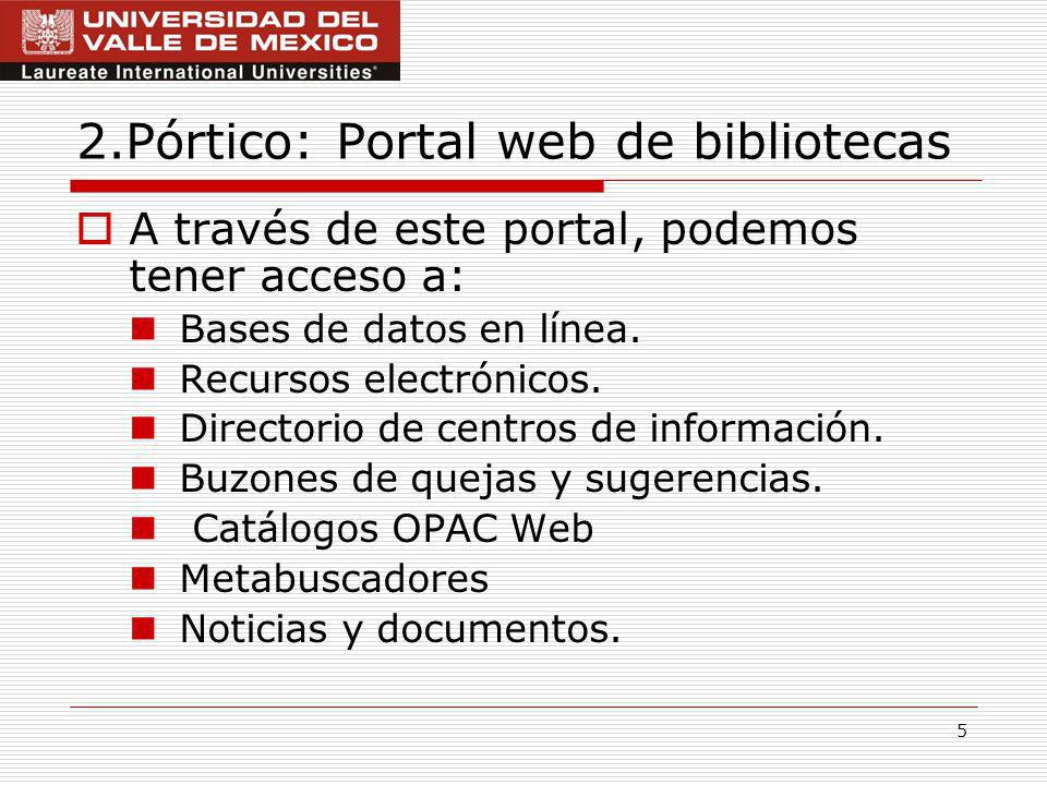2.Pórtico: Portal web de bibliotecas