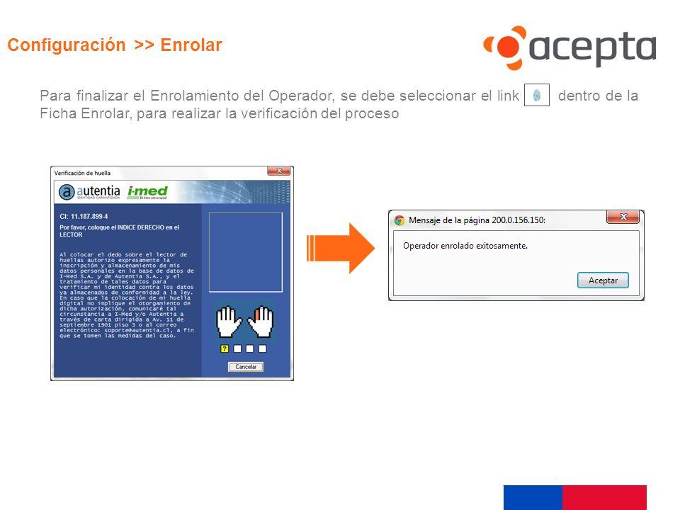 Visualización Configuración >> Enrolar
