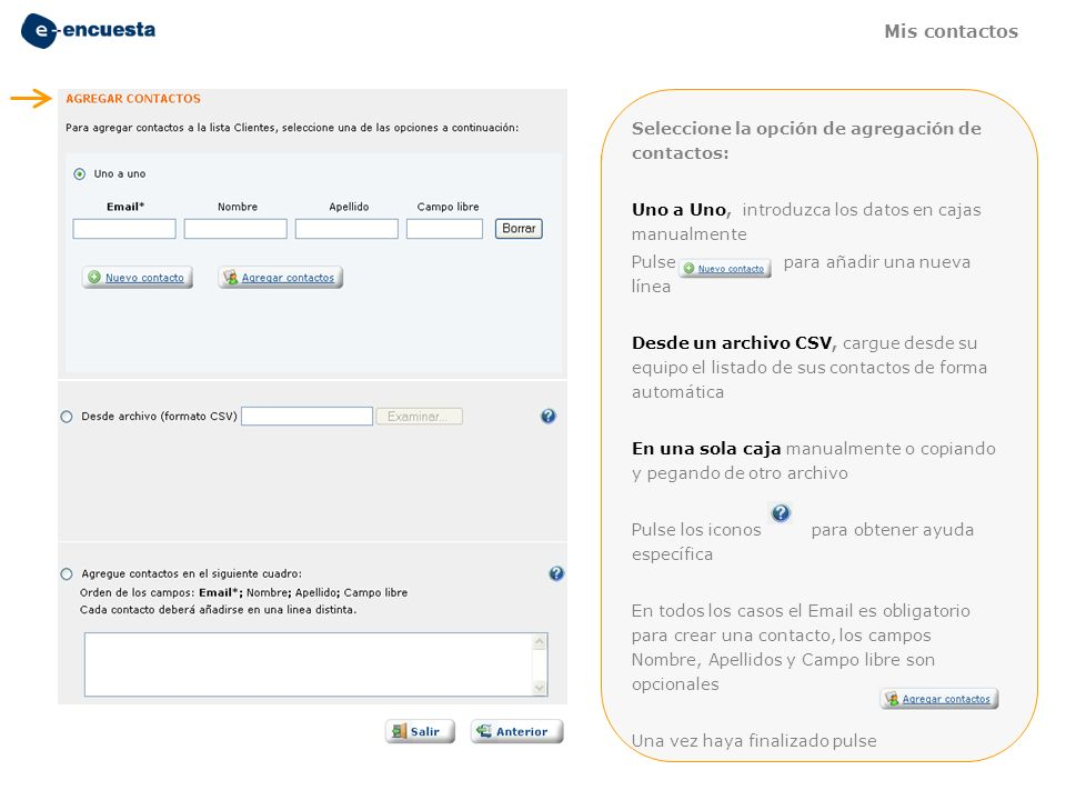 Mis contactos Seleccione la opción de agregación de contactos: