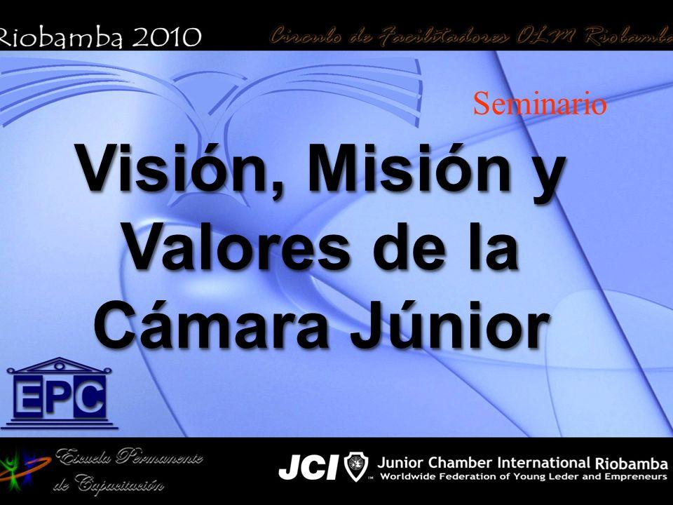 Visión, Misión y Valores de la Cámara Júnior