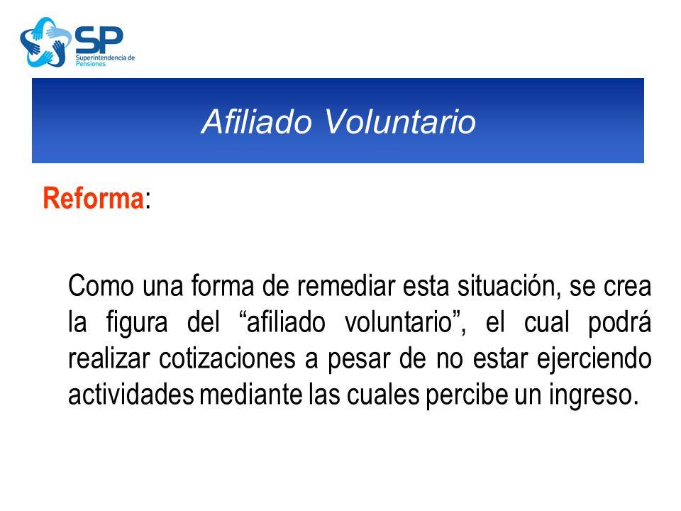 Afiliado Voluntario Reforma: