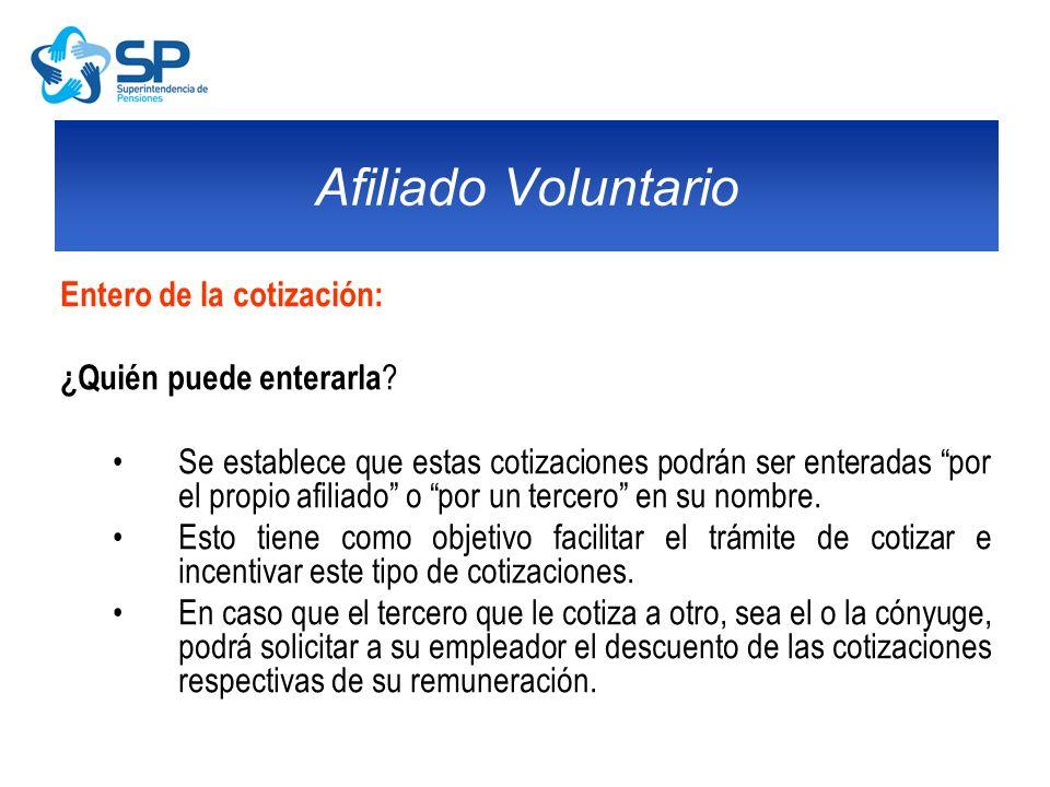 Afiliado Voluntario Entero de la cotización: ¿Quién puede enterarla