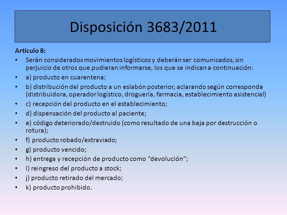 Disposición 3683/2011 Artículo 8:
