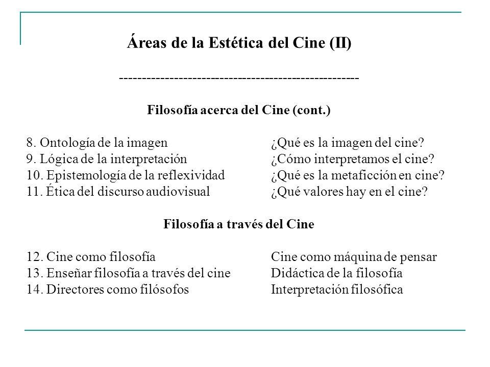 Áreas de la Estética del Cine (II)