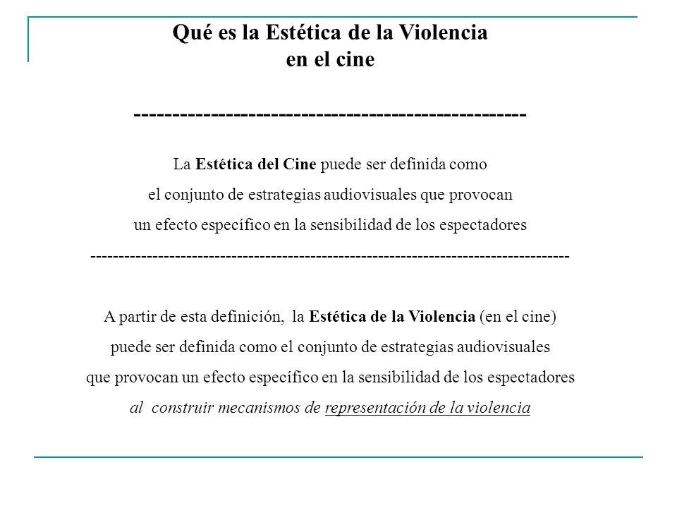 Qué es la Estética de la Violencia en el cine
