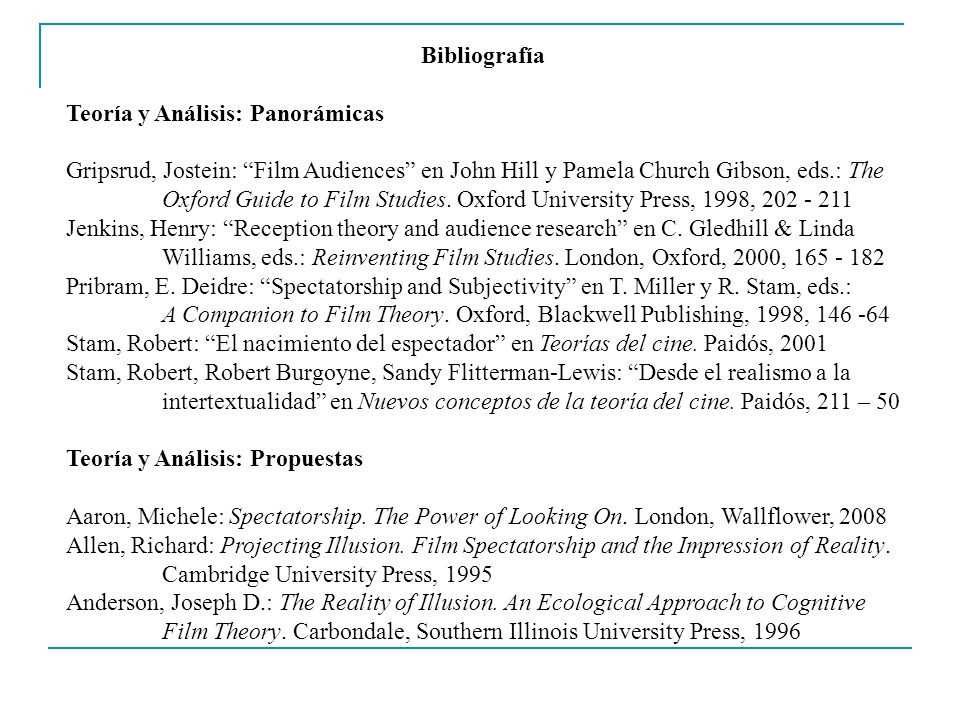 Bibliografía Teoría y Análisis: Panorámicas. Gripsrud, Jostein: Film Audiences en John Hill y Pamela Church Gibson, eds.: The.