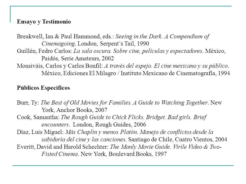 Ensayo y TestimonioBreakwell, Ian & Paul Hammond, eds.: Seeing in the Dark. A Compendium of. Cinemagoing. London, Serpent's Tail, 1990.