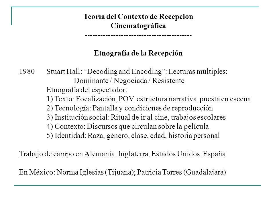 Teoría del Contexto de Recepción Etnografía de la Recepción