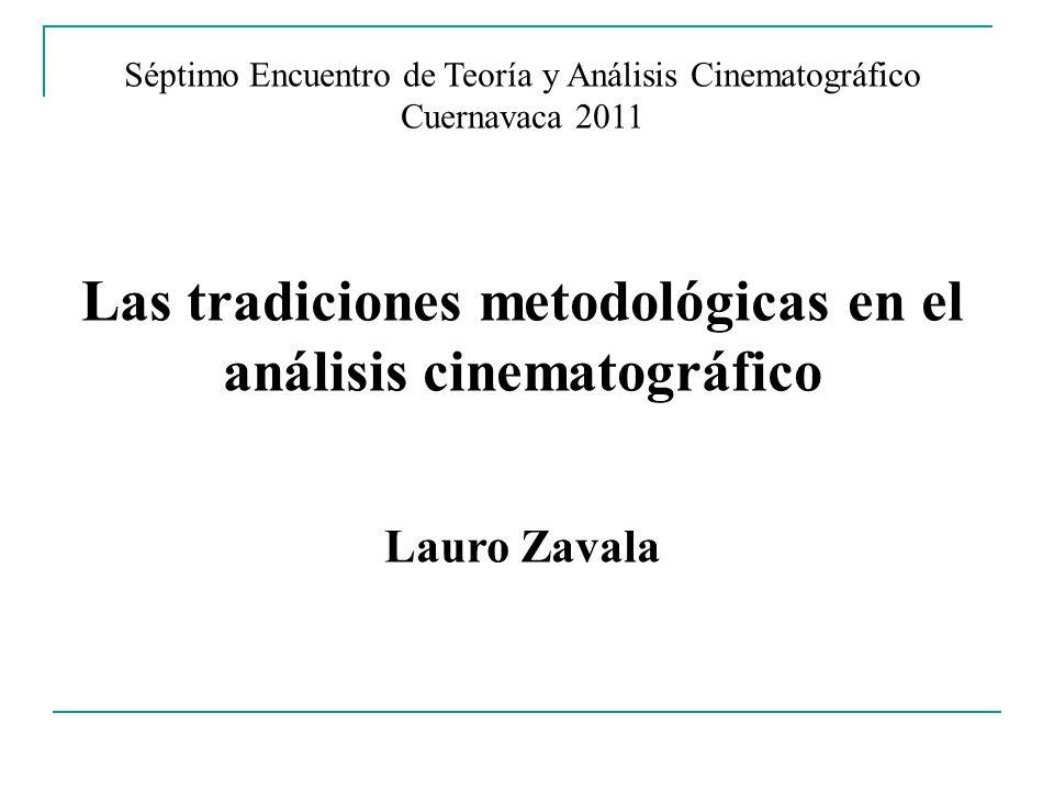 Las tradiciones metodológicas en el análisis cinematográfico