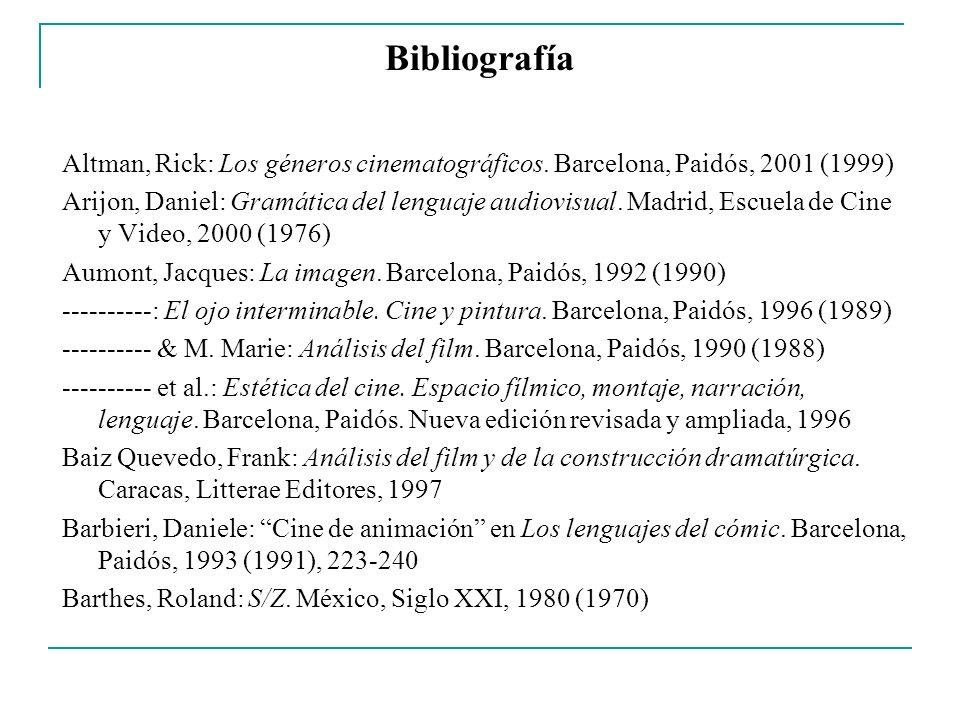 Bibliografía Altman, Rick: Los géneros cinematográficos. Barcelona, Paidós, 2001 (1999)
