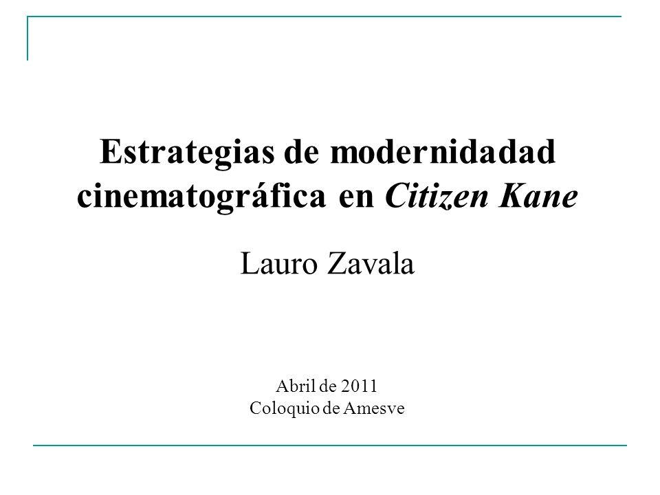 Estrategias de modernidadad cinematográfica en Citizen Kane