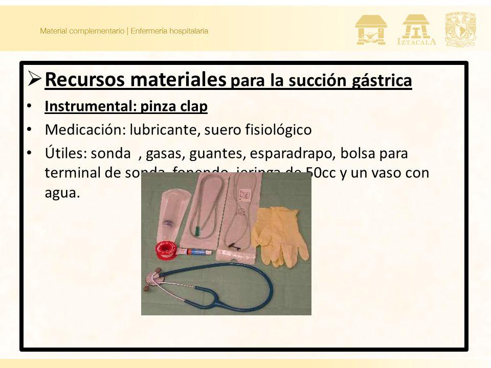 Recursos materiales para la succión gástrica