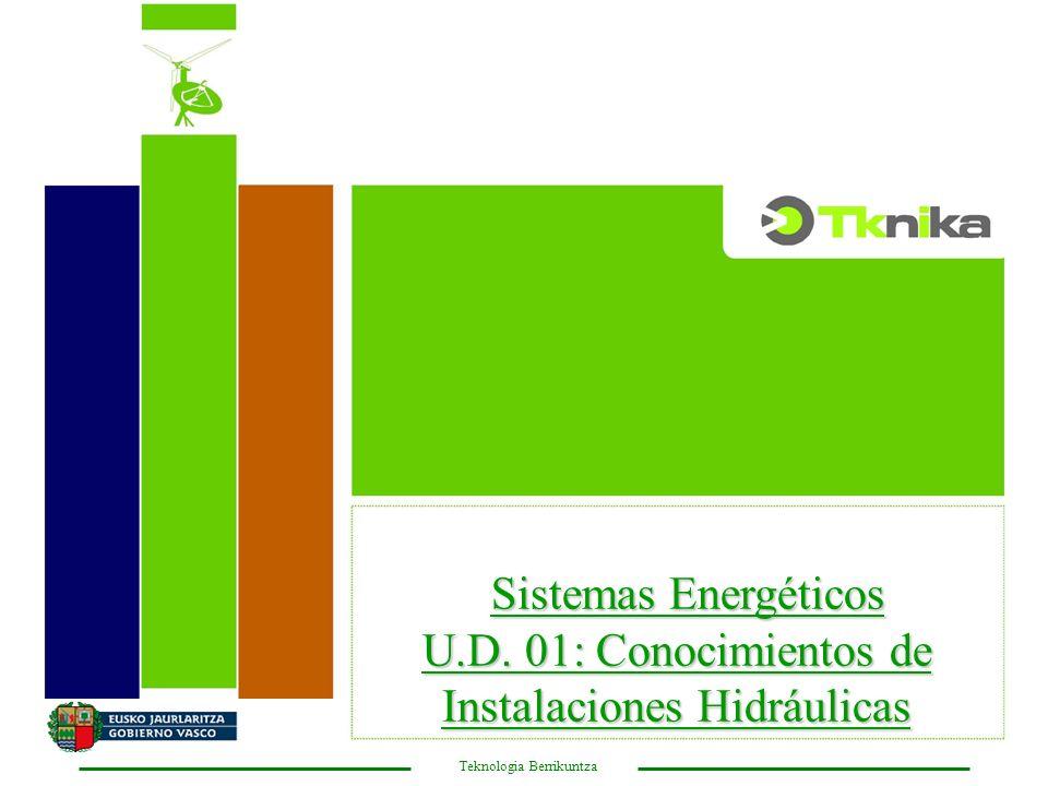 U.D. 01: Conocimientos de Instalaciones Hidráulicas