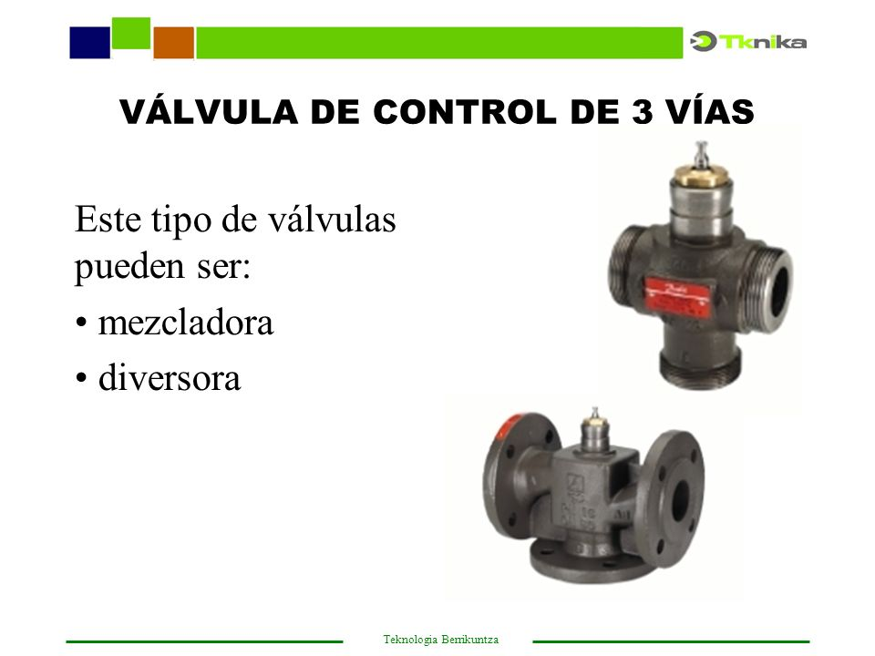 VÁLVULA DE CONTROL DE 3 VÍAS